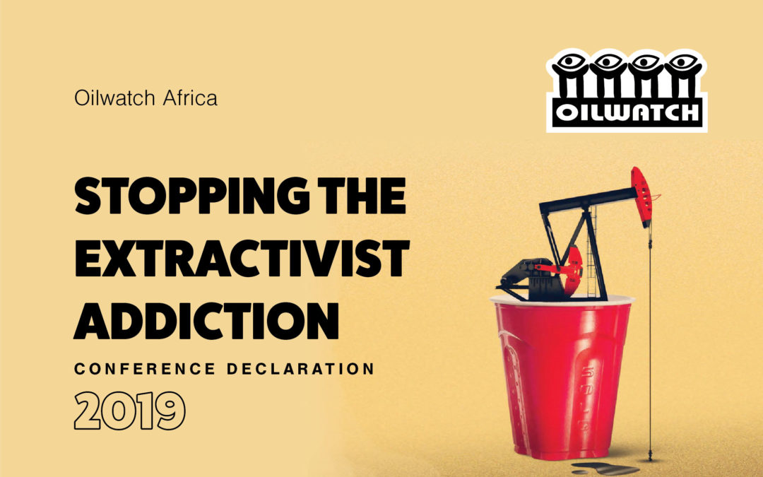 Oilwatch Africa 2019 Declaration