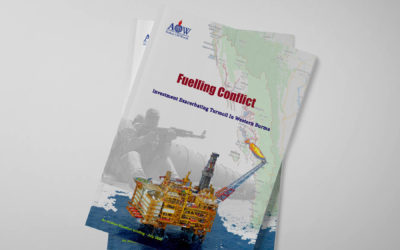 Fuelling Conflict: Investment exacerbating turmoil in western Burma