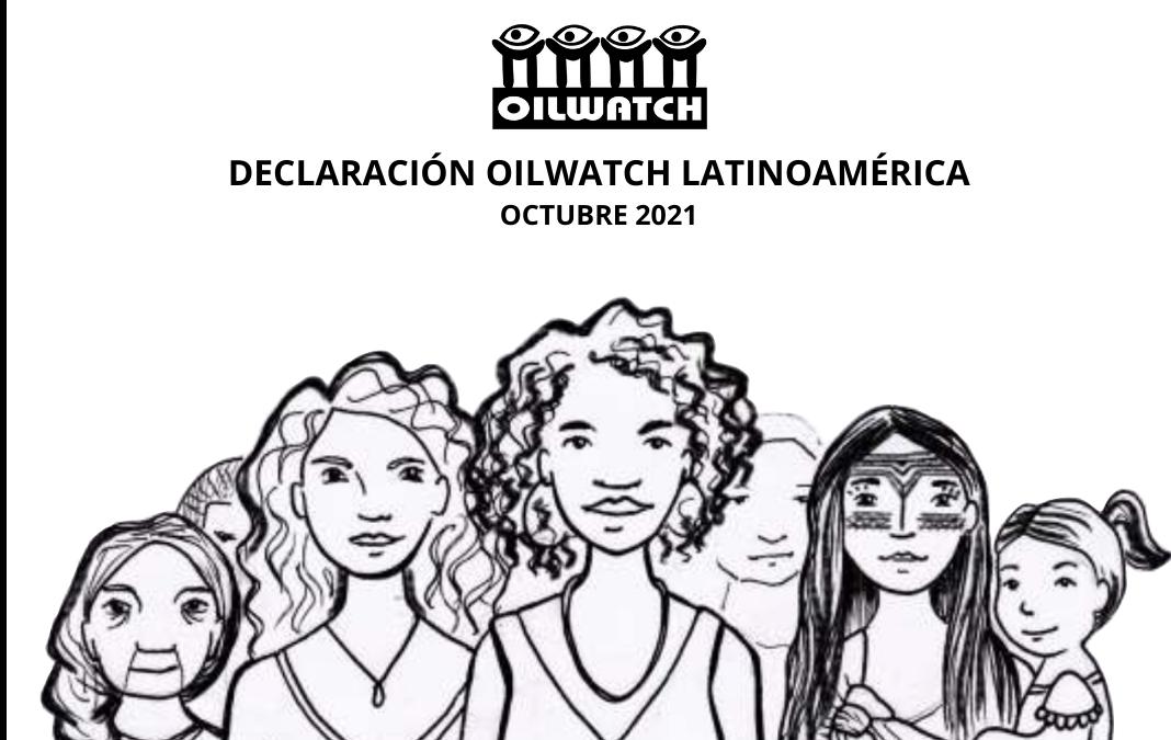 Declaração Oilwatch Latinoamérica: O debate do clima não é sobre moléculas de carbono!