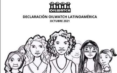 Declaración Oilwatch Latinoamérica: El debate del clima no es sobre moléculas de CO2!